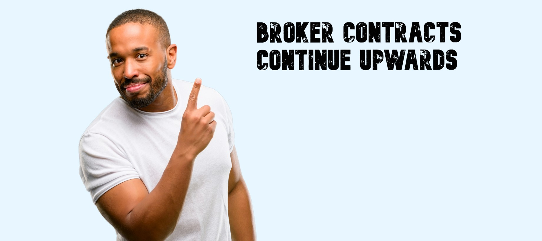Broker contracts continue upwards