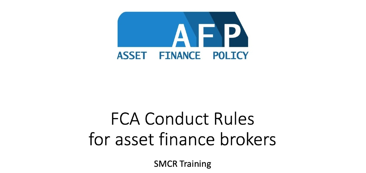 Asset Finance Policy cover of FCA conduct rules